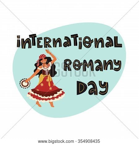 Happy Dancing Gypsy Girl With Tambourine In Bright Colorful Traditional Dress And International Roma