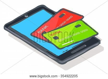 Paying For Products Online. Isolated Icon Of Smartphone With Credit Cards. Banking Technology For Cl