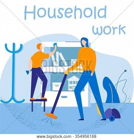 Characters Doing Household Work Cleaning Home On Weekend. Happy Couple Duties And Chores, Every Day
