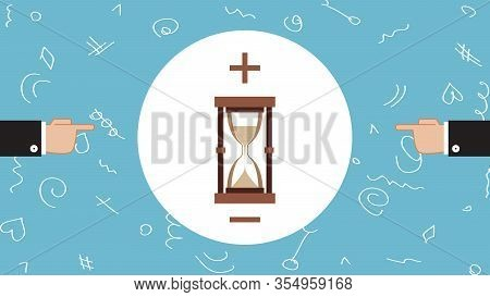 Business And Hourglass. Time Is Money. Hands Of Two Businessmen Point To Hourglass. Metaphor About I