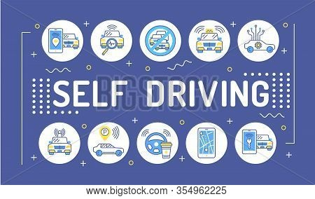 Self Driving Word Lettering Typography. Driverless Auto. Infographics With Linear Icons On Blue Back