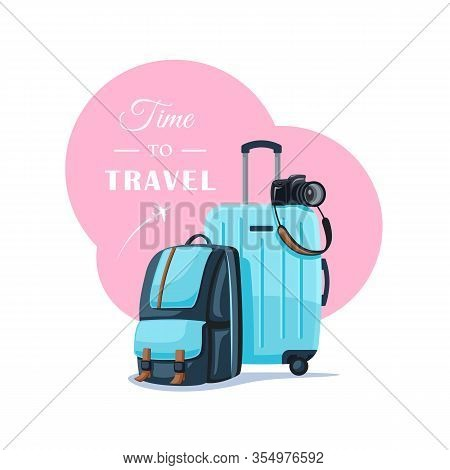 Backpack And Suitcase Isolated On White Background. Things For A Happy Trip. Flat Style. Vector Illu
