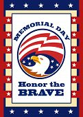 Poster greeting card illustration of an american bald eagle head with stars and stripes flag set inside ellipse like a medallion with words honor the brave memorial day. poster
