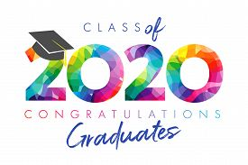 Class Of 2020 Year Graduation Banner, Awards Concept. Stained 3d Sign, Happy Holiday Invitation Card