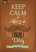 Have A Fun{tache}tic Day Typographical Background With Mustache poster