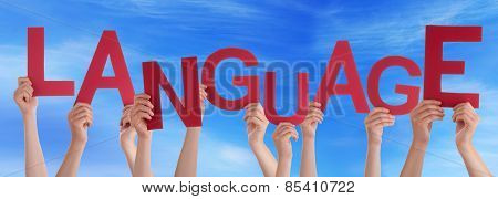 Many People Hands Holding Red Word Language Blue Sky