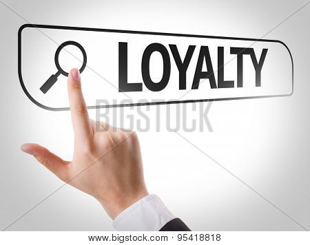 Loyalty written in search bar on virtual screen