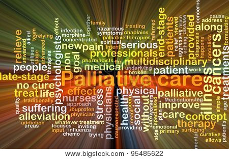 Background concept wordcloud illustration of palliative care glowing light