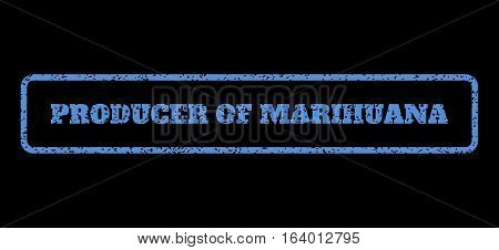 Blue rubber seal stamp with Producer Of Marihuana text. Vector message inside rounded rectangular frame. Grunge design and scratched texture for watermark labels.