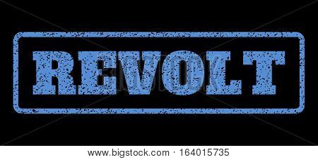 Blue rubber seal stamp with Revolt text. Vector message inside rounded rectangular banner. Grunge design and dirty texture for watermark labels. Horisontal sticker on a black background.