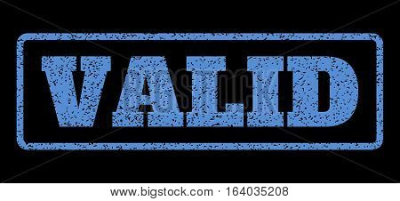 Blue rubber seal stamp with Valid text. Vector message inside rounded rectangular frame. Grunge design and scratched texture for watermark labels. Horisontal sign on a black background.