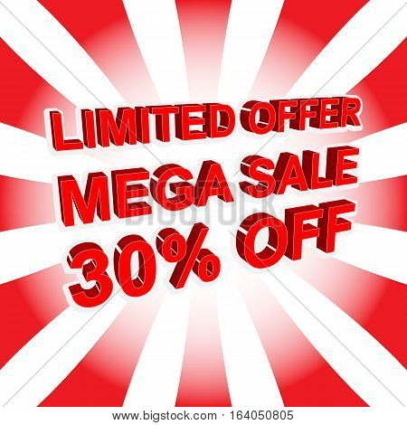 Red Sale Poster With Limited Offer Mega Sale 30 Percent Off Text. Advertising Banner