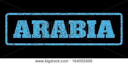 Light Blue rubber seal stamp with Arabia text. Vector tag inside rounded rectangular shape. Grunge design and dirty texture for watermark labels. Horisontal sign on a black background.