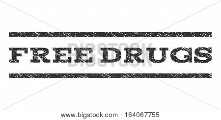 Free Drugs watermark stamp. Text caption between horizontal parallel lines with grunge design style. Rubber seal gray stamp with scratched texture. Vector ink imprint on a white background.