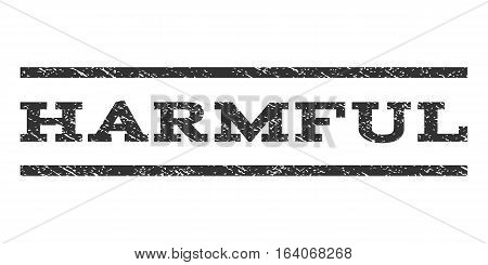 Harmful watermark stamp. Text tag between horizontal parallel lines with grunge design style. Rubber seal gray stamp with scratched texture. Vector ink imprint on a white background.