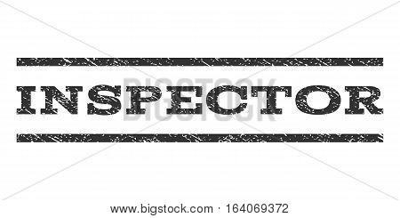 Inspector watermark stamp. Text tag between horizontal parallel lines with grunge design style. Rubber seal gray stamp with dust texture. Vector ink imprint on a white background.