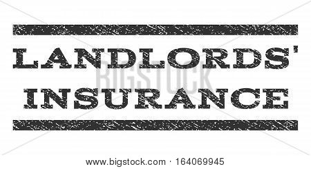 Landlords' Insurance watermark stamp. Text tag between horizontal parallel lines with grunge design style. Rubber seal gray stamp with scratched texture. Vector ink imprint on a white background.