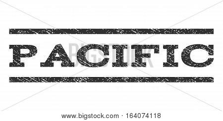 Pacific watermark stamp. Text tag between horizontal parallel lines with grunge design style. Rubber seal gray stamp with unclean texture. Vector ink imprint on a white background.