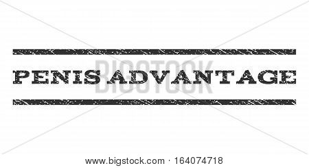 Penis Advantage watermark stamp. Text tag between horizontal parallel lines with grunge design style. Rubber seal gray stamp with scratched texture. Vector ink imprint on a white background.