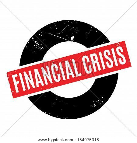 Financial Crisis rubber stamp. Grunge design with dust scratches. Effects can be easily removed for a clean, crisp look. Color is easily changed.