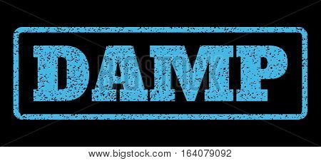 Light Blue rubber seal stamp with Damp text. Vector caption inside rounded rectangular shape. Grunge design and dirty texture for watermark labels. Horisontal sticker on a black background.