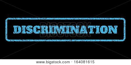 Light Blue rubber seal stamp with Discrimination text. Vector message inside rounded rectangular shape. Grunge design and dirty texture for watermark labels. Horisontal sign on a black background.