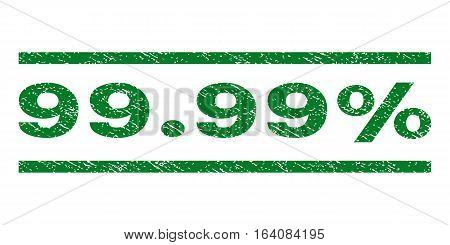 99.99 Percent watermark stamp. Text caption between horizontal parallel lines with grunge design style. Rubber seal green stamp with unclean texture. Vector ink imprint on a white background.