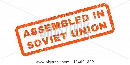 Assembled In Soviet Union text rubber seal stamp watermark. Tag inside rectangular shape with grunge design and scratched texture. Slanted glyph orange ink sticker on a white background.