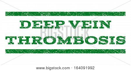 Deep Vein Thrombosis watermark stamp. Text caption between horizontal parallel lines with grunge design style. Rubber seal green stamp with dirty texture. Vector ink imprint on a white background.