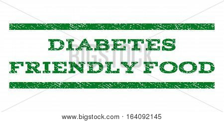 Diabetes Friendly Food watermark stamp. Text tag between horizontal parallel lines with grunge design style. Rubber seal green stamp with unclean texture. Vector ink imprint on a white background.