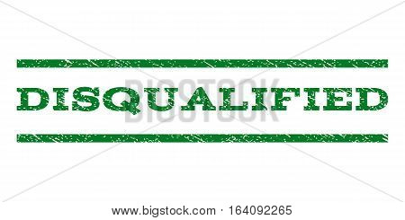 Disqualified watermark stamp. Text caption between horizontal parallel lines with grunge design style. Rubber seal green stamp with dirty texture. Vector ink imprint on a white background.