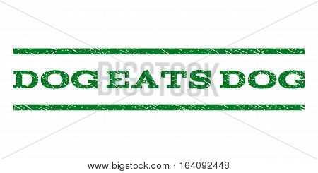 Dog Eats Dog watermark stamp. Text tag between horizontal parallel lines with grunge design style. Rubber seal green stamp with scratched texture. Vector ink imprint on a white background.