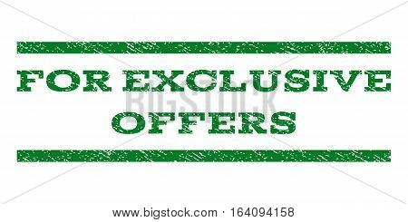 For Exclusive Offers watermark stamp. Text caption between horizontal parallel lines with grunge design style. Rubber seal green stamp with unclean texture. Vector ink imprint on a white background.