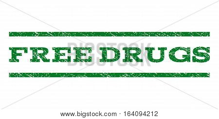 Free Drugs watermark stamp. Text tag between horizontal parallel lines with grunge design style. Rubber seal green stamp with unclean texture. Vector ink imprint on a white background.