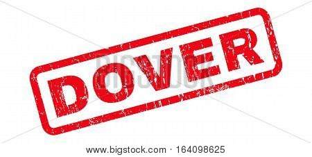 Dover text rubber seal stamp watermark. Tag inside rounded rectangular banner with grunge design and unclean texture. Slanted glyph red ink sticker on a white background.