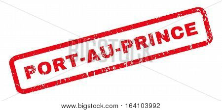 Port-Au-Prince text rubber seal stamp watermark. Caption inside rounded rectangular shape with grunge design and unclean texture. Slanted glyph red ink sticker on a white background.