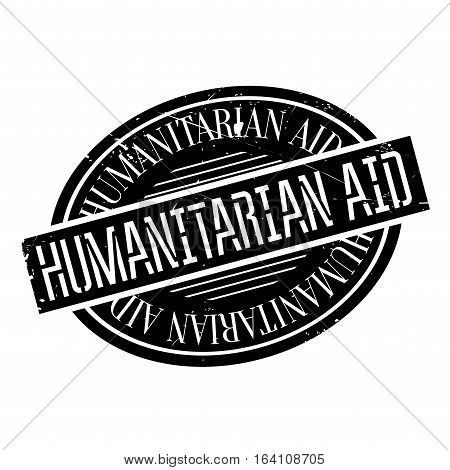 Humanitarian Aid rubber stamp. Grunge design with dust scratches. Effects can be easily removed for a clean, crisp look. Color is easily changed.