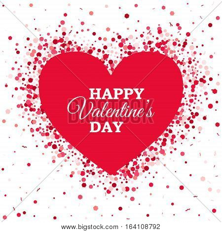 Happy Valentines Day Template with text on center of red Heart and scattered small hearts on back. Vector poster for different projects.