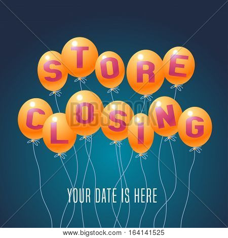 Store closing vector illustration background with balloons. Template banner flyer for clearance sale