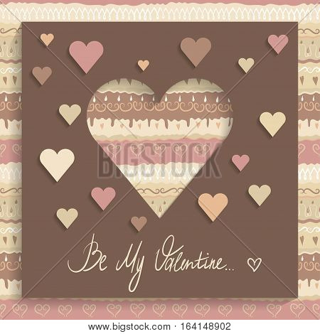 Concept of greeting card for Valentine's Day on 14 February. Brown paper square with cut out heart applique and hand-written words Be My Valentine. Seamless pattern of coffee colors on the background