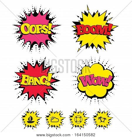 Comic Boom, Wow, Oops sound effects. Travel icons. Sail boat with lifebuoy symbols. Cloud with sun weather sign. Palm tree. Speech bubbles in pop art. Vector