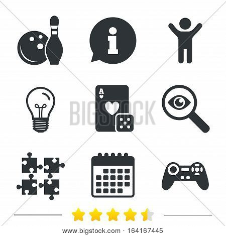Bowling and Casino icons. Video game joystick and playing card with puzzles pieces symbols. Entertainment signs. Information, light bulb and calendar icons. Investigate magnifier. Vector