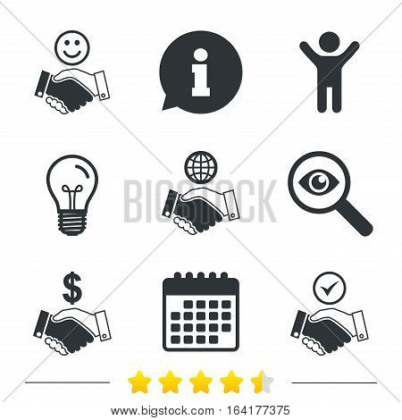 Handshake icons. World, Smile happy face and house building symbol. Dollar cash money. Amicable agreement. Information, light bulb and calendar icons. Investigate magnifier. Vector