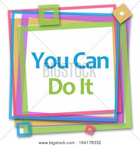 You can do it text written over colorful background.