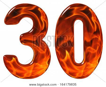 30, Thirty, Numeral, Imitation Glass And A Blazing Fire, Isolated On White Background
