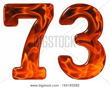 73, Seventy Three, Numeral, Imitation Glass And A Blazing Fire, Isolated On White Background