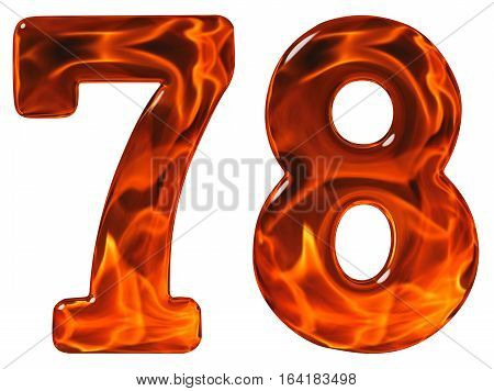78, Seventy Eight, Numeral, Imitation Glass And A Blazing Fire, Isolated On White Background