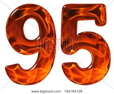 95, Ninety Five, Numeral, Imitation Glass And A Blazing Fire, Isolated On White Background