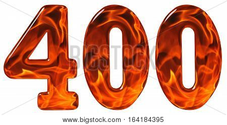 400, Four Hundred, Numeral, Imitation Glass And A Blazing Fire, Isolated On White Background