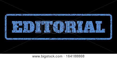 Blue rubber seal stamp with Editorial text. Vector tag inside rounded rectangular frame. Grunge design and scratched texture for watermark labels. Horisontal emblem on a black background.
